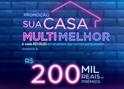 Cadastrar Promoção Sua Casa Multi Melhor Multilaser