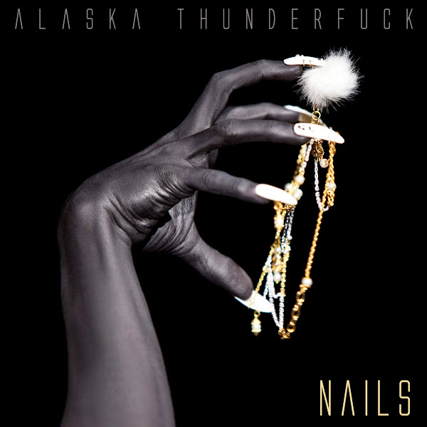 Alaska Thunderfuck - Nails - Single  Cover