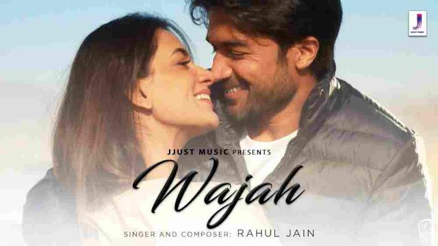 Wajah Lyrics in English :- Rahul Jain   Mil Jaye Wajah Jeene Ki Lyrics