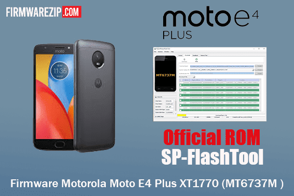 Firmware Motorola Moto E4 Plus XT1770 Scatter Flash File