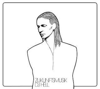 DJ Hell – Zukunftsmusik