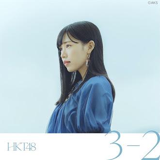 [Lirik+Terjemahan] HKT48 - 3-2 (Tiga Kurang Dua)