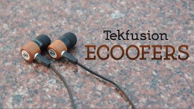 Tekfusion Ecoofers best in ear earphones