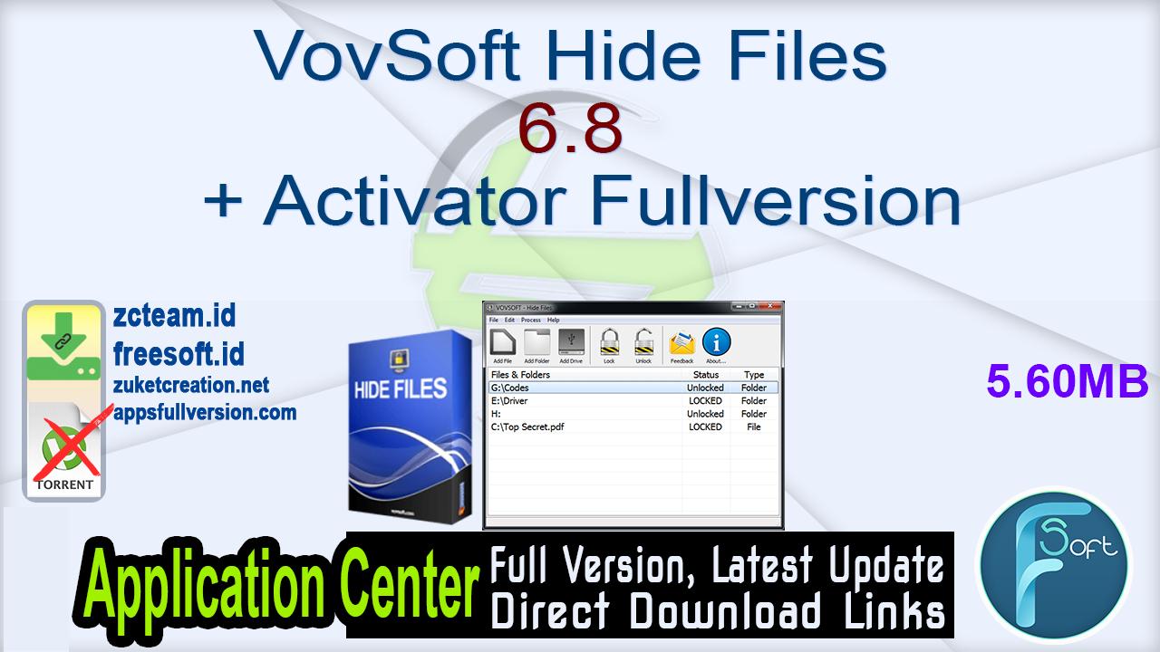 VovSoft Hide Files 6.8 + Activator Fullversion