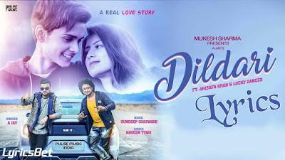Dildari Lyrics - A-Jay