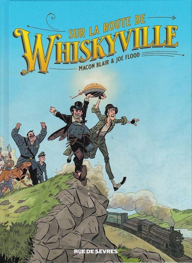 Sur la route de Whiskyville de Macon Blair et Joe Flood aux éditions Rue de Sèvres