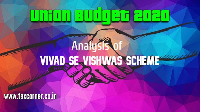 Analysis of Vivad se Vishwas Scheme
