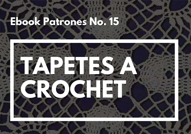 Ebook No. 15 Tapetes a Crochet