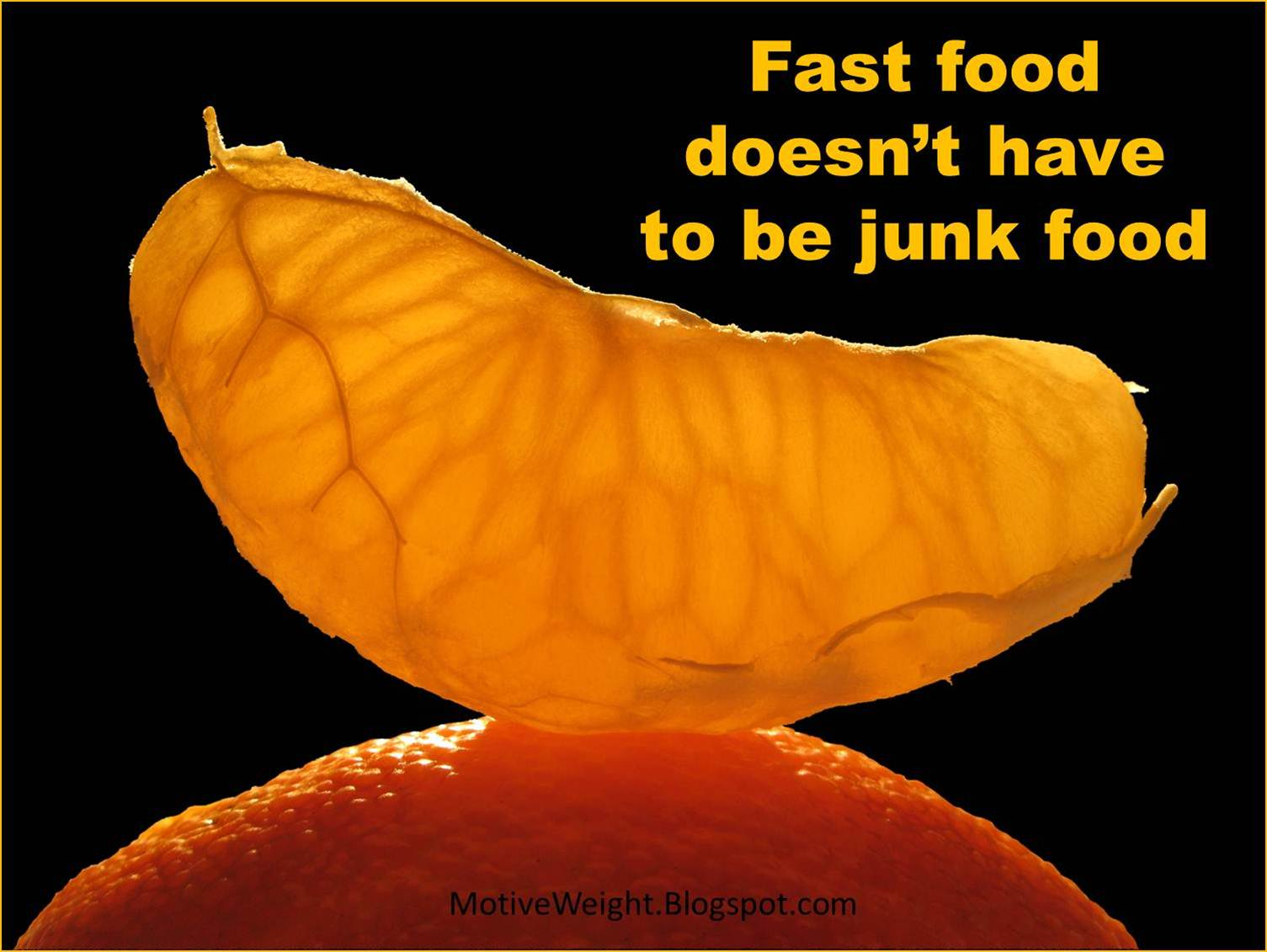 Motiveweight Fast Food Doesn T Have To Be Junk Food