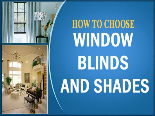 Maison Adorn: How to Choose Blinds