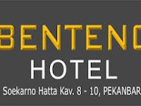 LOWONGAN KERJA HOTEL BENTENG PEKANBARU
