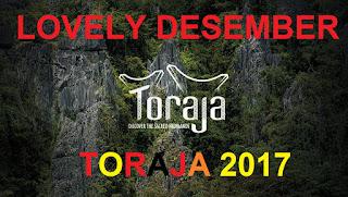 Lovely Desember Toraja 2017