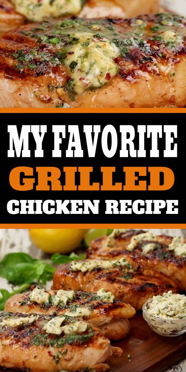 My most favorite grilled chicken recipe ever!! The Best Grilled Chicken Recipe Ever! #grilled #chicken #grilledchicken #chickenrecipe #dinner
