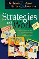 Strategies That Work: Teaching Comprehension for Understanding and Engagement by Stephanie Harvey