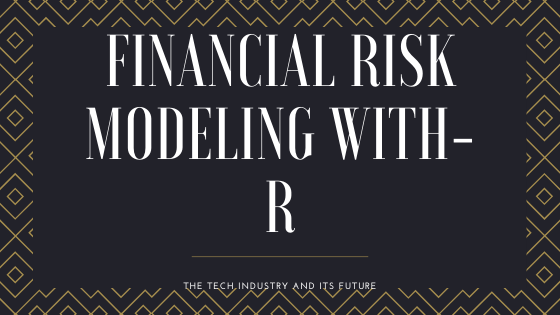 financial risk modeling with-R