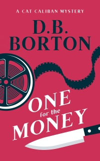 One for the Money (D. B. Borton)