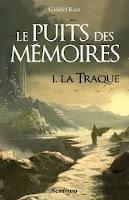 http://emlespages.blogspot.fr/2015/07/le-puits-des-memoires-t1-la-traque.html