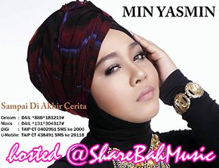 Min Yasmin feat. Rahayudean - Sampai Di Akhir Cerita MP3