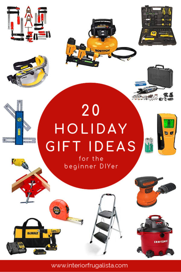 20 Holiday Gift Ideas For The Beginner DIYer