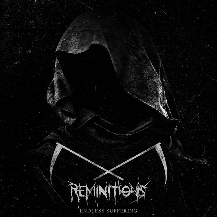 Reminitions - Endless Suffering