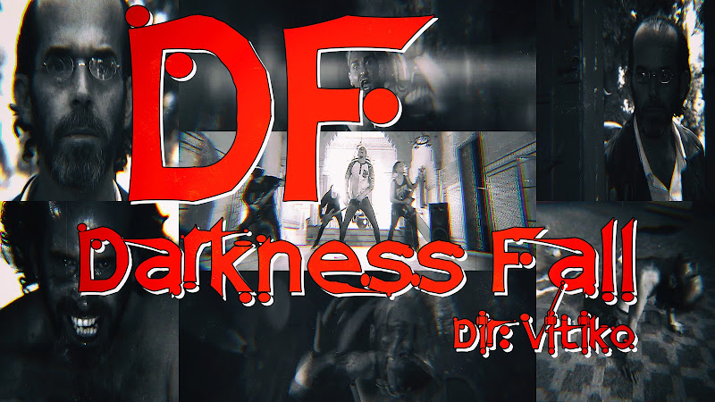 Darkness Fall - ¨DF¨ - Videoclip - Director: Vitiko. Portal Del Vídeo Clip Cubano