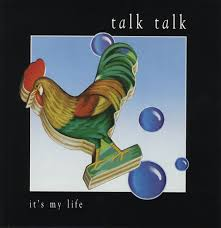 Talk Talk - It's My Life okładka singla