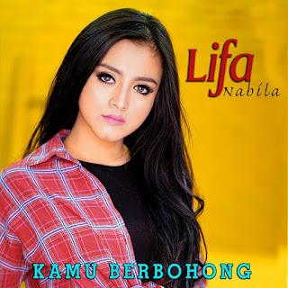 Lifa Nabila - Kamu Berbohong MP3