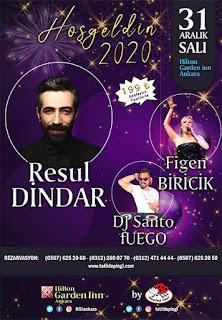Hilton Garden Inn Ankara Yılbaşı Programı 2020 Menüsü Resul Dindar Yılbaşı Konseri Programı