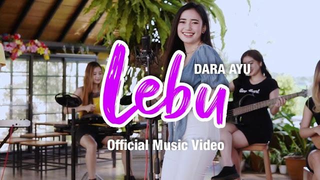 Lirik lagu Dara Ayu Lebu dan terjemahan