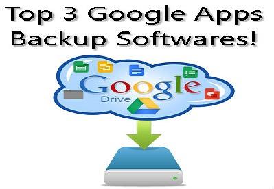 Top 3 Google Apps Backup Software