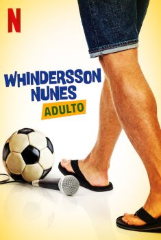 Whindersson Nunes: Adulto Torrent 2019 - WEB-DL 720p/1080p Nacional