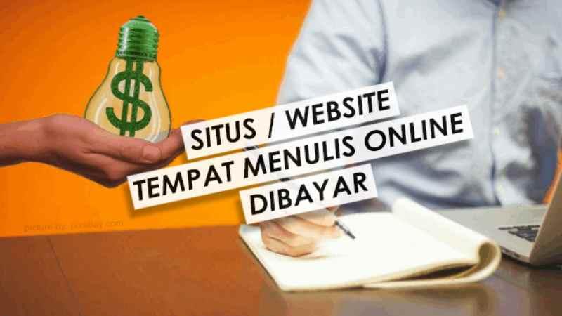 Situs Web Tempat Menulis Online Dibayar