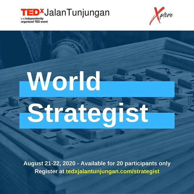 Insight Bergizi TedX Jalan Tunjungan: World Strategist