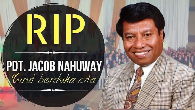 RIP Pdt Jacob Nahuway