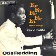 Fa-Fa-Fa-Fa-Fa [Sad Song] (Otis Redding)