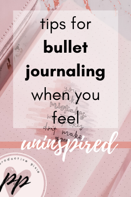 How to Bullet Journal When Feeling Uninspired