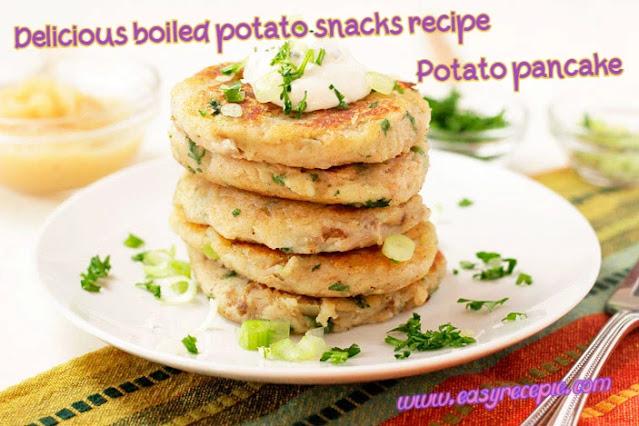 Delicious boiled potato snacks recipe - Potato Pancakes