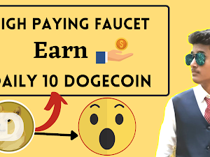 Top Best Dogecoin Faucet Site payout in Faucetpay