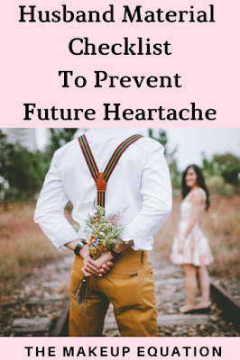 Husband Material Checklist To Prevent Future Heartache