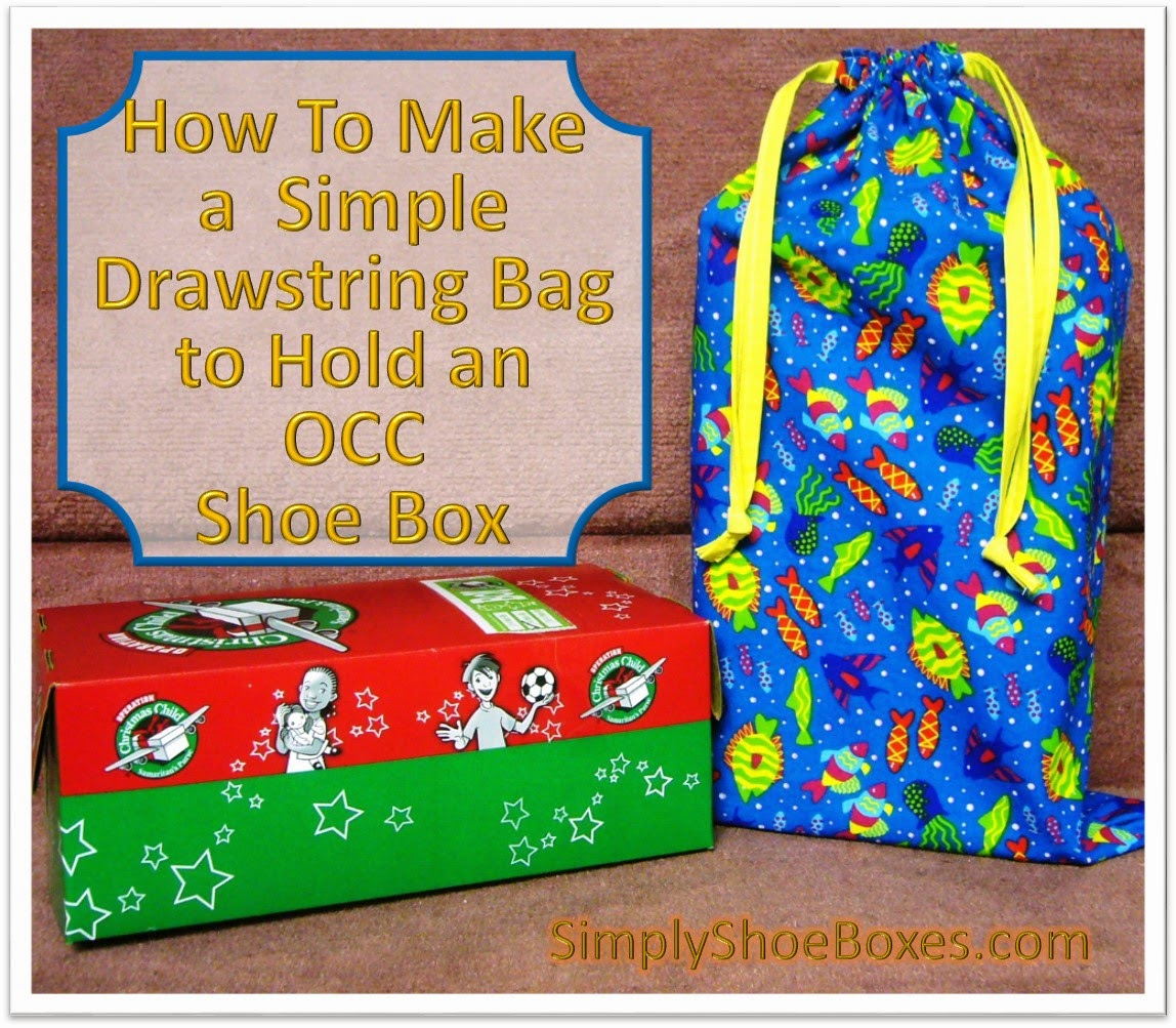 How to sew a drawstring bag to fit an Operation Christmas Child Shoe Box Gift