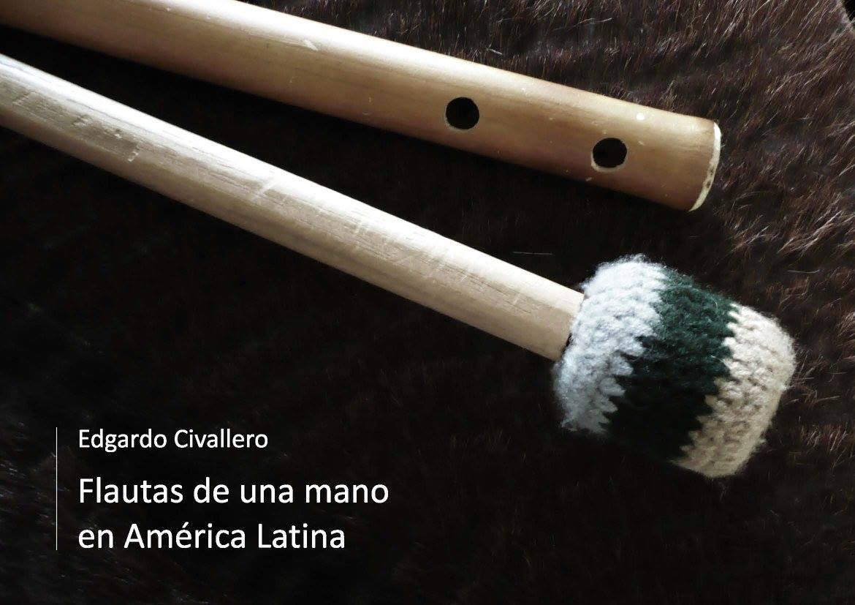 Flautas de una mano en América Latina. Parte 01