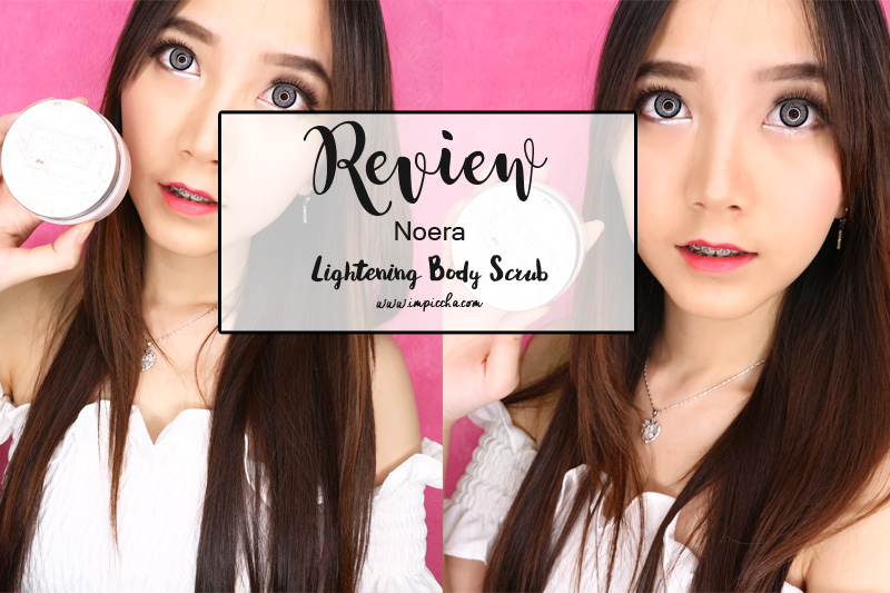 Review Noera Lightening Body Scrub