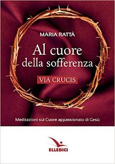 Al Cuore Della Sofferenza Di Maria Rattà PDF