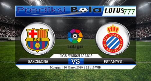 Prediksi  Barcelona vs Espanyol Tanggal 30 Maret 2019