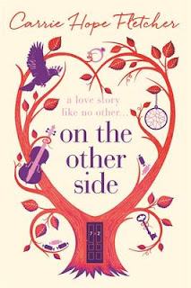 On the Other Side by Carrie Hope Fletcher | Cover Love
