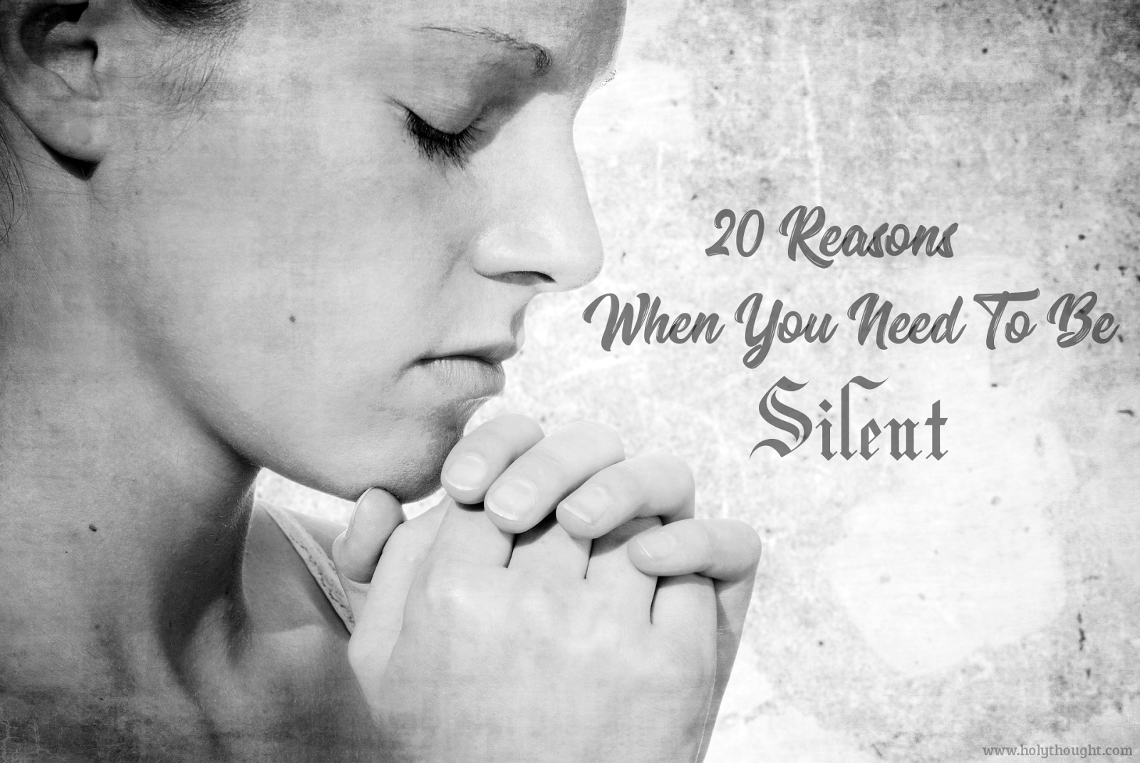20_Reasons_When_You_Need_To_Be_Silent