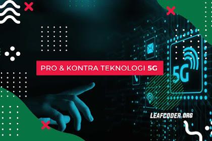 Pro dan Kontra Teknologi 5G