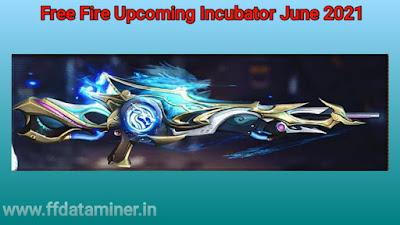 Free Fire June 2021 Incubator