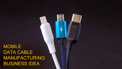 Mobile Data Cable Manufacturing Business Idea
