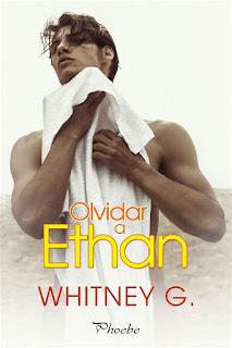 Olvidar a Ethan | Whitney G | Phoebe